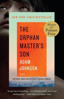 Adam Johnson - The Orphans Master's Son